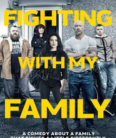 Борьба с моей семьей / Fighting with My Family (2019)