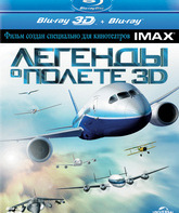 Blu-ray 3D Легенды о полете (3D) / IMAX: Legends of Flight (3D)