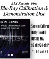 Blu-ray Калибровочный диск Blu-ray Audio от AIX Records / AIX Records Blu-Ray Audio Calibration Disc and HD Music Sampler