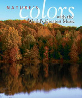 Blu-ray Знаменитая музыка и красоты природы / Nature's Colors with the World's Greatest Music (2007)