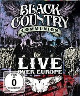 Blu-ray Black Country Communion: европейское турне / Black Country Communion: Live Over Europe (2011)