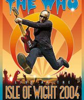 Blu-ray The Who: наживо на Фестивале на острове Уайт (2004) / The Who: Live at the Isle of Wight Festival 2004