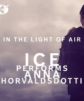 Blu-ray В свете воздуха: ICE исполняет Анну Торвальдсдоттир / In the Light of Air: ICE Performs Anna Thorvaldsdottir (2015)
