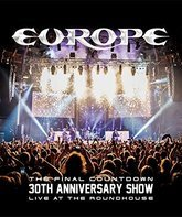 "Blu-ray Europe: шоу к 30-летию альбома ""The Final Countdown"" / Europe: The Final Countdown 30th Anniversary Show - Live at the Roundhouse (2017)"