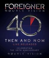 Foreigner: концерт к 40-летию / Foreigner: Double Vision 40 Live.Reloaded (Blu-ray)