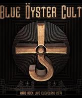 Blue Oyster Cult: концерт в Кливленде (2014) / Blue Oyster Cult: Hard Rock Live Cleveland 2014 (Blu-ray)